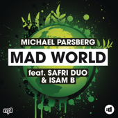 Mad World (feat. Safri Duo & Isam B) - EP