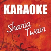 Karaoke: Shania Twain