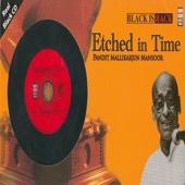 Etched In Time - Pandit Mallikarjun Mansoor