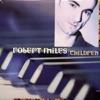 Dance Vault Mixes: Robert Miles - Children - EP