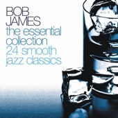 Bob James: The Essential Collection