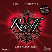 Rudolf - Affaire Mayerling (Cast Album Wien)