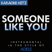 [Download] Someone Like You (Originally By Adele) [Instrumental] MP3