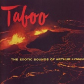 Taboo - The Exotic Sounds of Arthur Lyman