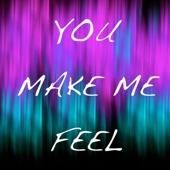 You Make Me Feel (Karaoke Version)