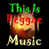 This Is Reggae Music