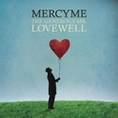 The Generous Mr. Lovewell - MercyMe Cover Art