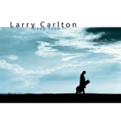 Deep Into It - Larry Carlton