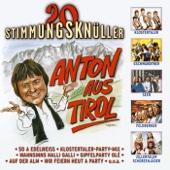 Anton aus Tirol (Apre-Ski-Mix)