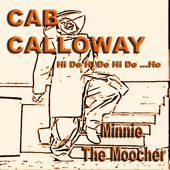 Download Cab Calloway and His Orchestra - Minnie The Moocher