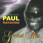 Paul Matavire: Greatest Hits - Paul Matavire
