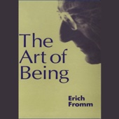 The Art of Being (Unabridged) - Erich Fromm Cover Art