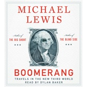 Boomerang: Travels in the New Third World (Unabridged) - Michael Lewis Cover Art