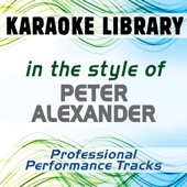 In the Style of Peter Alexander (Karaoke & Professional Performance Tracks)