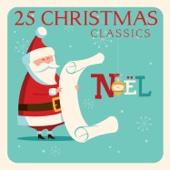 Noel: 25 Christmas Classics