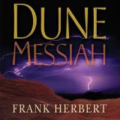 Frank Herbert - Dune Messiah (Unabridged) [Unabridged Fiction]  artwork