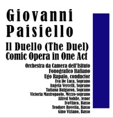 Giovanni Paisiello: Il Duello (The Duel): Comic Opera in One Act