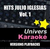 Hits Julio Iglesias, vol. 1 (Versions karaoké)