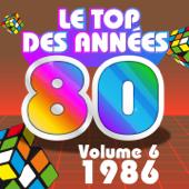 Le top des années 80, vol. 6 : 1986