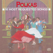 16 Most Requested Songs: Polkas