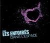 Les Enfoirés - Les Enfoirés dans l'espace (Live)