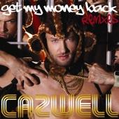 Get My Money Back (Remixes) cover art