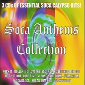 Soca Anthems Collection - Various Artists