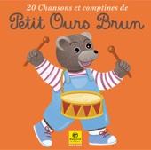 20 chansons et comptines de Petit Ours Brun, Vol. 1