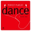 Perfect Playlist Dance, Vol. 3