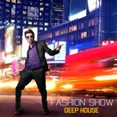 Fashion Songs: Deep House Music
