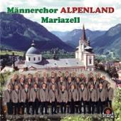 Ora Pro Nobis - Männerchor Alpenland Mariazell