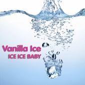 Ice Ice Baby (Exclusive Version) (as Heard On Step Brothers)