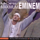 Maximum More Eminem: The Unauthorised Biography of Eminem