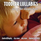 Toddler Lullabies - Songs for Sleepy Eyes
