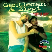 Better Way - Gentleman & Ziggi