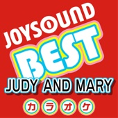 カラオケ JOYSOUND BEST JUDY AND MARY (Originally Performed By JUDY AND MARY)