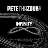 Pete Tha Zouk - Infinity