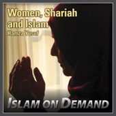 Women, Shari'ah and Islam