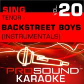I Want It That Way (Karaoke Instrumental Track) [In the Style of Backstreet Boys]