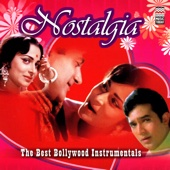 Nostalgia: The Best Bollywood Instrumentals