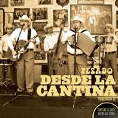 Desde la Cantina, Vol. 2 (Live At Nuevo León México / 2009)