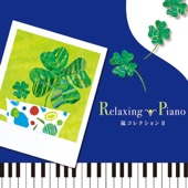 Relaxing Piano - Arashi Collection Ⅱ