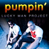 Lucky Man Project - Pumpin' artwork