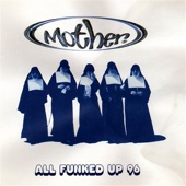 All Funked Up (Mothers Pride Mix)