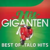 Various Artists - Best of Italo Hits - Die Hit Giganten Grafik