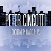Peter Cincotti - Goodbye Philadelphia artwork