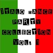 Italo Dance Party Collection, Vol. 1 - Verschiedene Interpreten