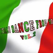 Italo Dance from '90, Vol. 2 (Rarity Collection Oldies Tunes) - Verschiedene Interpreten