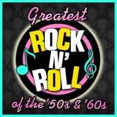 Greatest Rock N' Roll Of The '50s & Early '60s