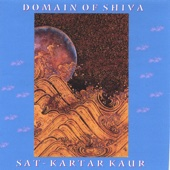 Domain of Shiva - Sat - Kartar Kaur